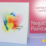 Negative Painting – Lasting Hearts Bloghop