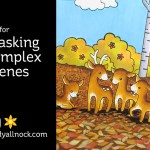 Tips for Masking Complex Scenes