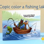 Copic Color a Fishing Lake  – Reel Great Guys (with actual content!)
