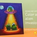 Beam me up! Color an alien invasion