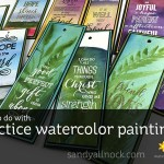 What to do with practice watercolor paintings?