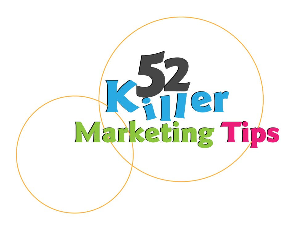 52 killer marketing tips