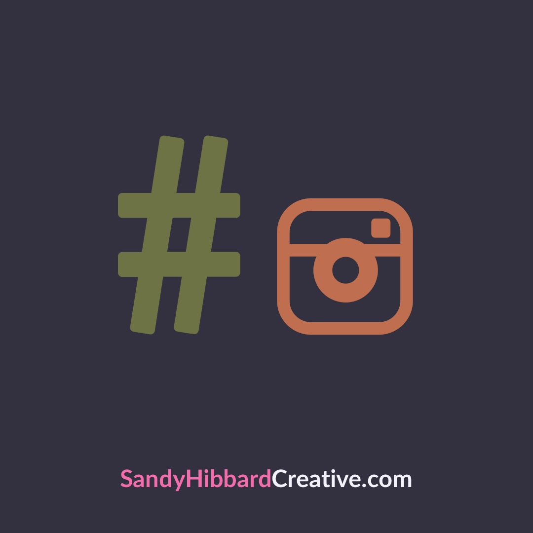 3 tips for using hashtags in Instagram sandy hibbard creative blog