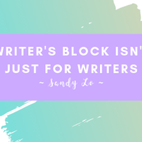 Writer's Block Isn't Just For Writers
