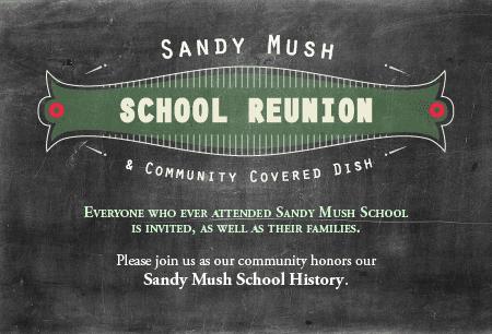 Sandy Mush School Reunion & Community Potluck