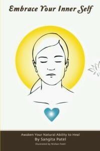 Sangita Book Cover/Embrace Your Inner Self/natural healing/sanespaces.com