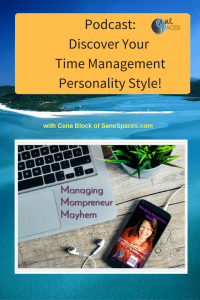 Time Style Preferences/time management/podcast/sanespaces.com