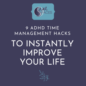 ADHD Time Hacks Infographic, 9 ADHD Time Management Hacks To Instantly Improve Your Life