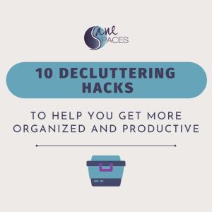 10 Decluttering Hacks Infographic