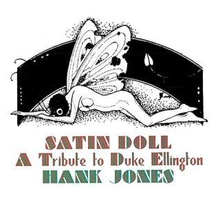 Hank Jones – Satin Doll: A Tribute to Duke Ellington (1976/2020)