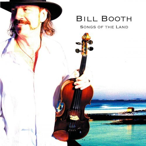 Bill Booth – Songs of the Land (2020)