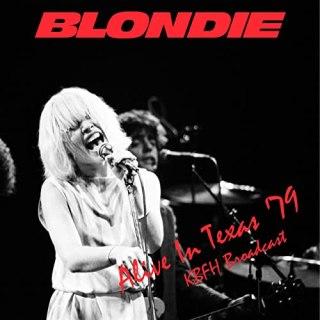 Blondie – Alive In Texas 79 (2020)