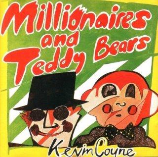 Kevin Coyne – Millionaires And Teddy Bears (Reissue) (1978/1990)                         Rock, Folk Rock, Singer-Songwrite
