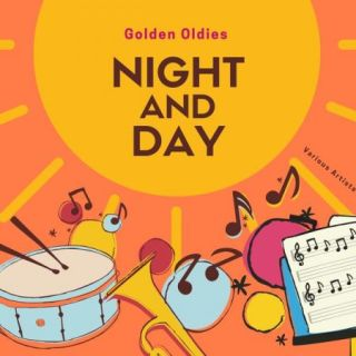 Night and Day (Golden Oldies) (2020)