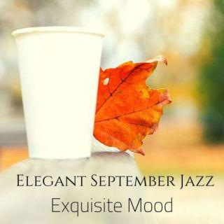Jazz Music Collection – Elegant September Jazz Exquisite Mood (2020)