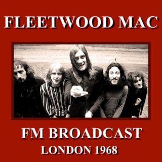 Fleetwood Mac – Fleetwood Mac FM Broadcast London 1968 (2020)