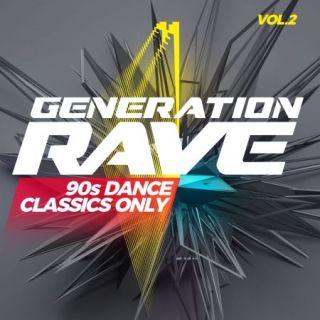 Generation Rave 90s Dance Classics Only Vol.2 (2020)