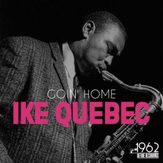 Ike Quebec – Goin' Home (2020)