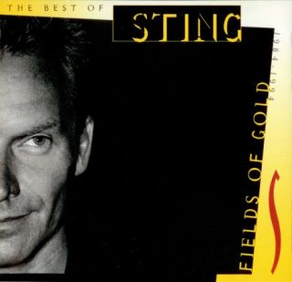 Sting – Fields Of Gold: The Best Of Sting 1984-1994 (1994) {US Club Edition}