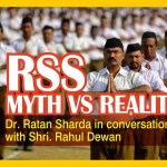 RSS: Myth Vs Reality – Dr. Ratan Sharda In Conversation With Rahul Dewan