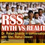 RSS: Myth Vs Reality – Dr. Ratan Sharda In Conversation With Rahul Dewan