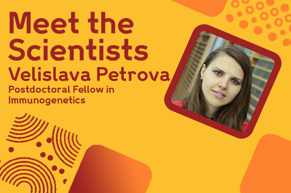 Meet the Scientists: Velislava Petrova