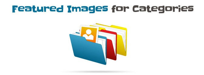 How To Enable Featured Images For WordPress Categories, Tags & Other Taxonomies ?