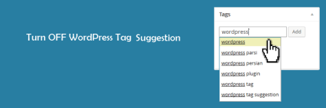 How To Disable Auto Tag Suggestions In WordPress?