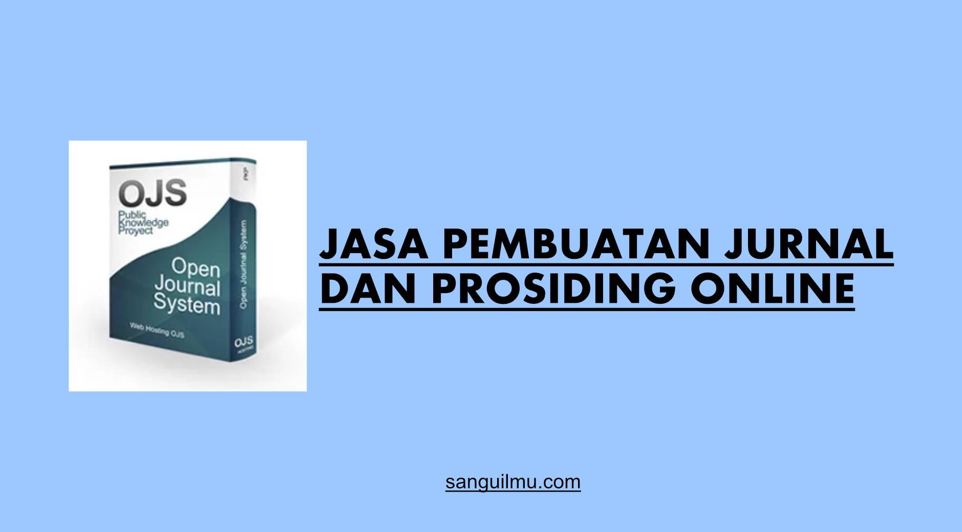 Jasa Pembuatan Jurnal dan Prosiding Online |