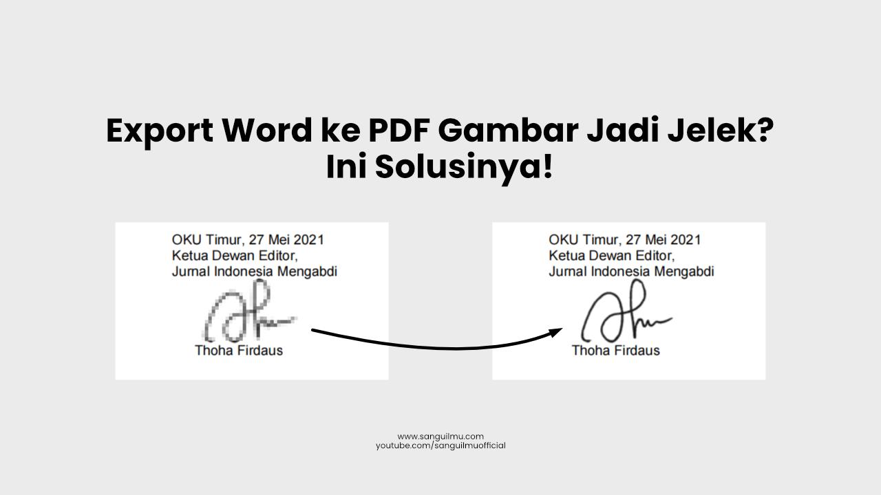 Cara Export File Word ke PDF dengan Kualitas Gambar Bagus  