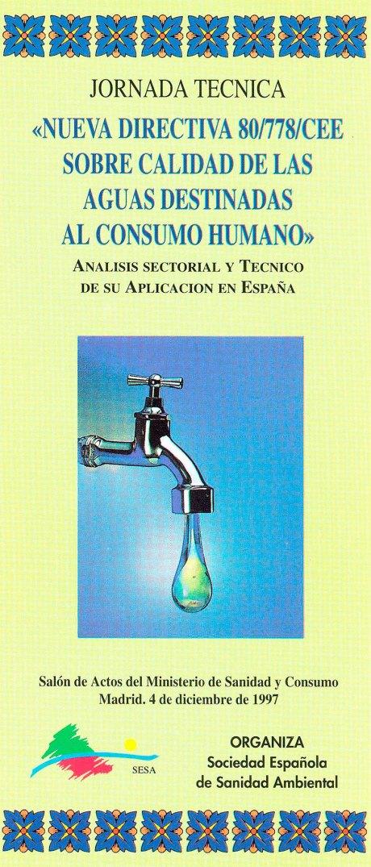 Jornada Técnica 'Nueva Directiva 80/778/CEE sobre calidad de las aguas destinadas al consumo humano'