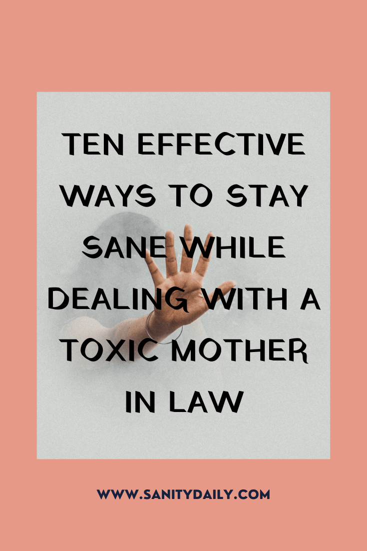How to deal with a toxic mother in law?