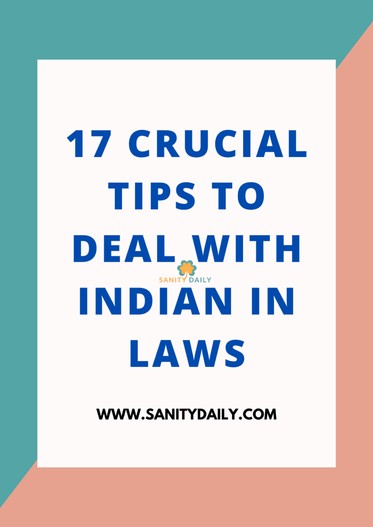 Tips to deal with Indian in laws