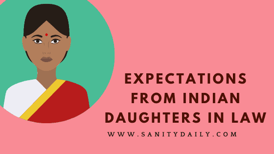 Expectations from Indian daughters in law