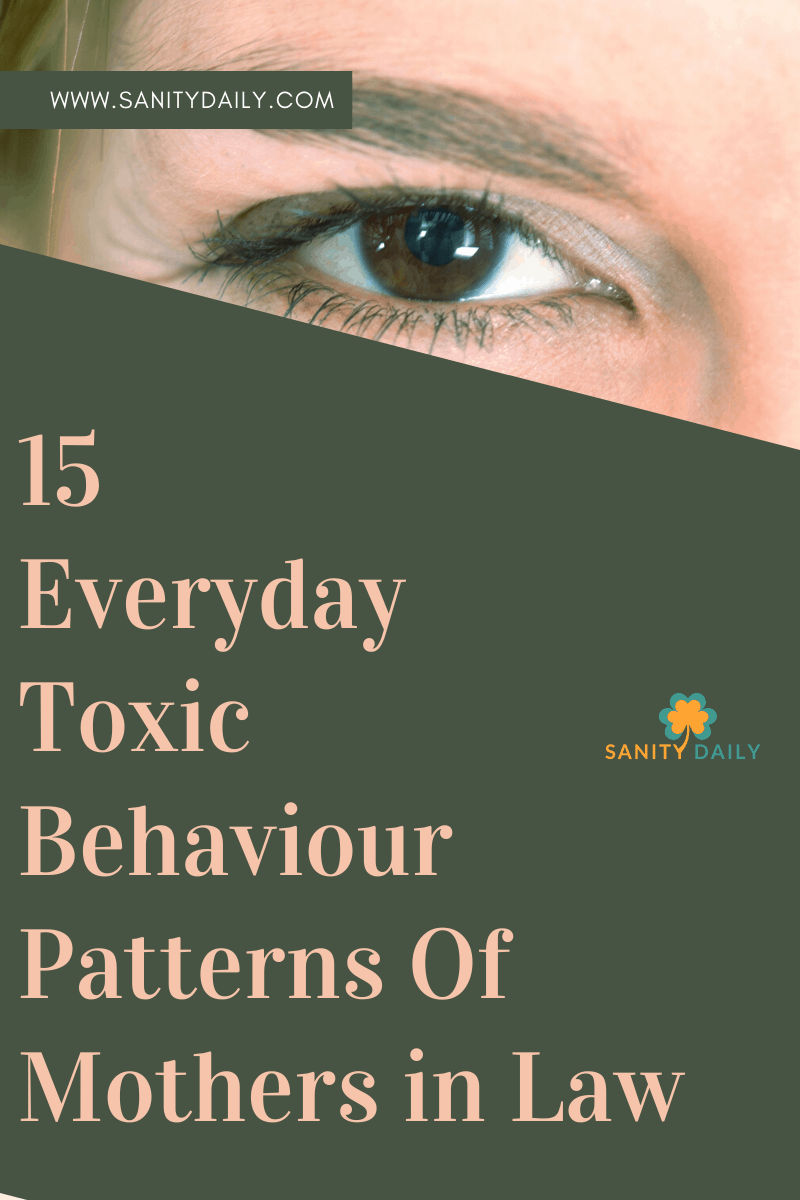 Toxic behaviour patterns of mothers in law