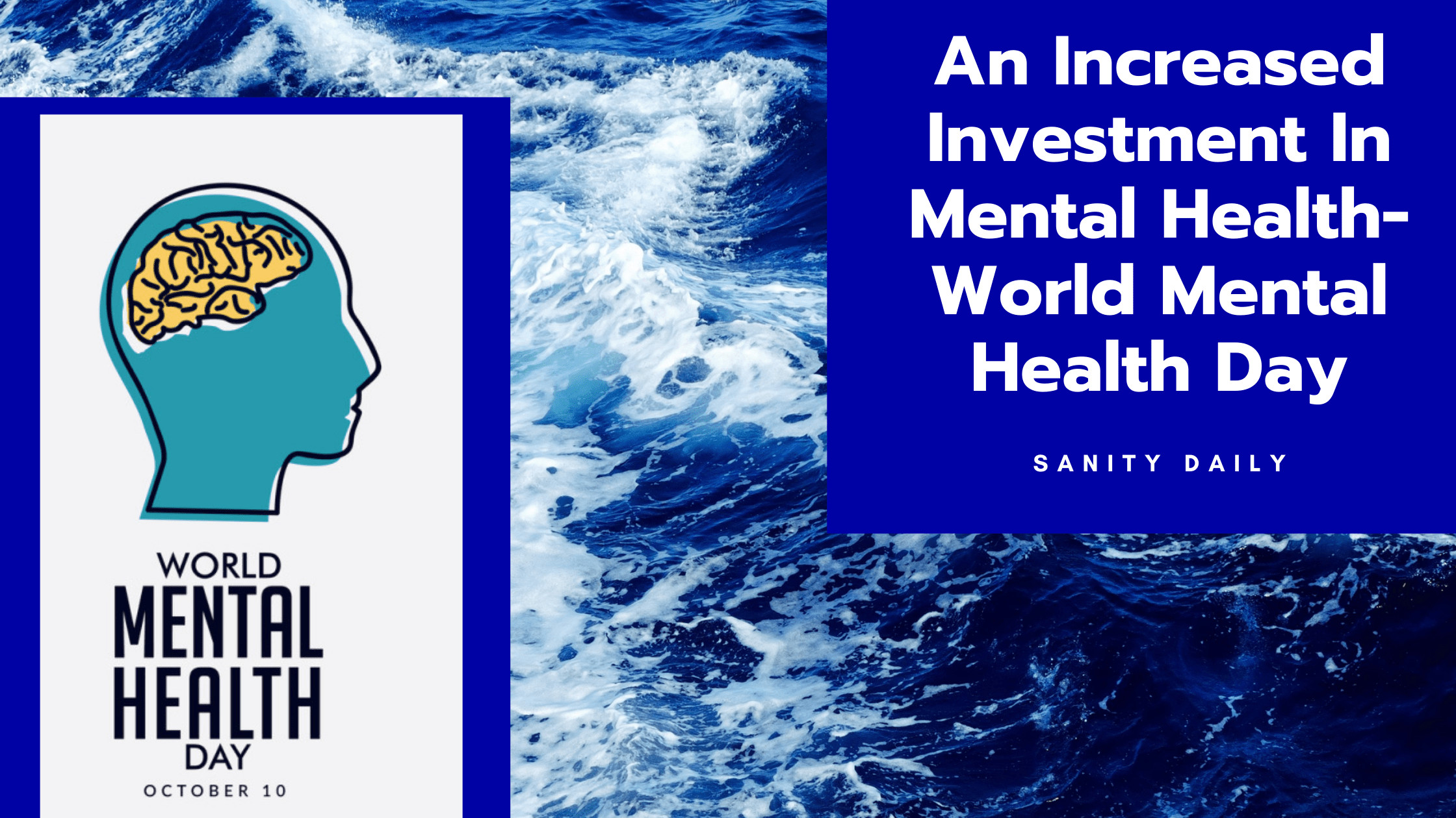 An Increased Investment In Mental Health-World Mental Health Day