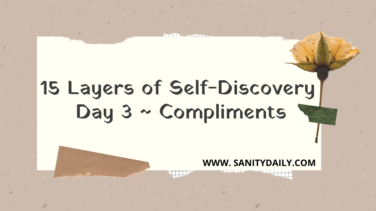 15 Layers of Self-Discovery | Day 3 | Compliments