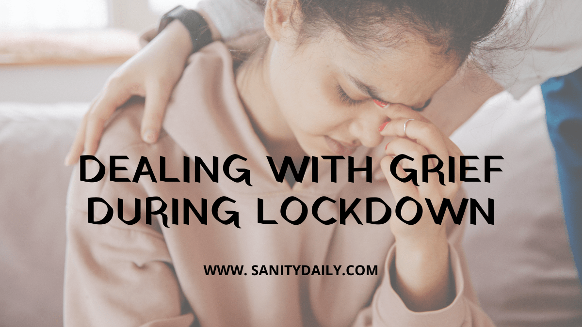 dealing with grief during lockdown