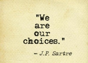 we-are-our-choices