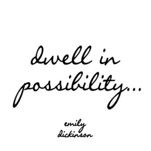 dwell-in-possibility