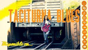 Taciturna Blues la nueva canción de Guadalupe de la Fuente