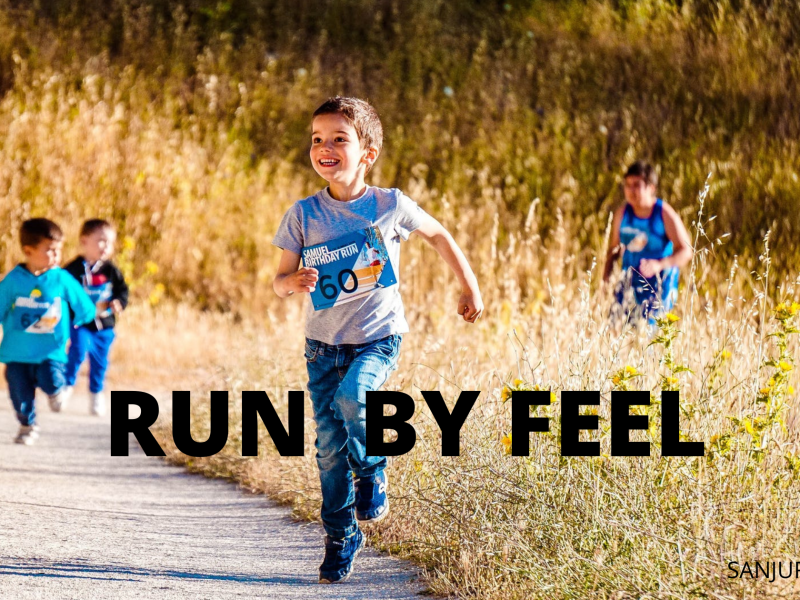 RUN BY FEEL(RBF) – LISTENING TO YOUR BODY WHILE RUNNING AS A BEGINNER.
