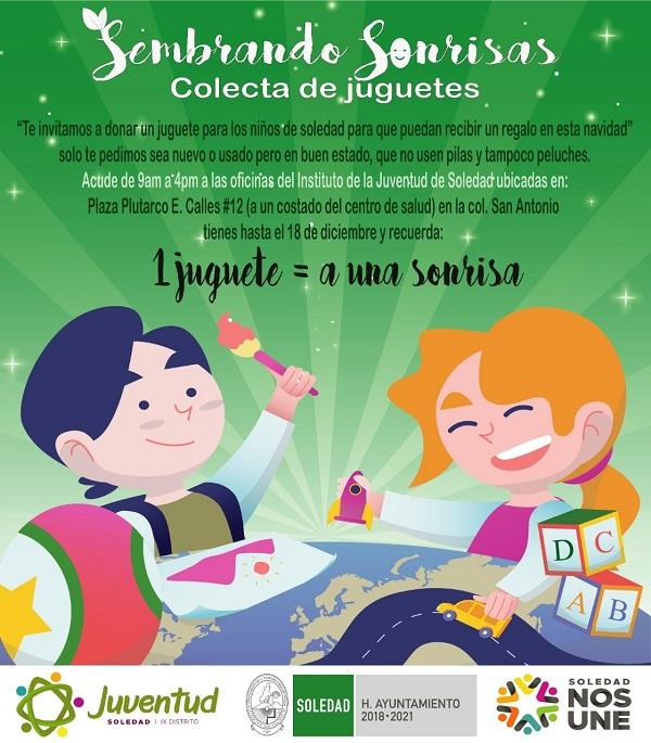 """Instituto de la Juventud de Soledad, invita a la campaña """"Sembrando Sonrisas"""""""
