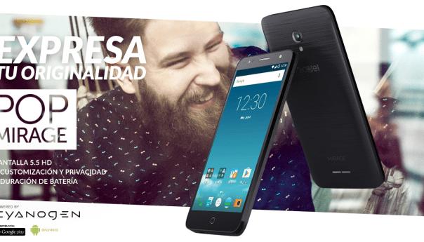 Primer movilo vendido en Mexico con  CyanogenOSel de Alcatel POP Mirage