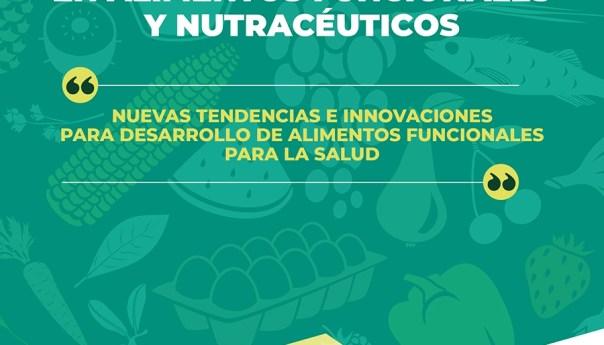 Se reúnen expertos en alimentos funcionales y nutracéuticos en el IPICYT