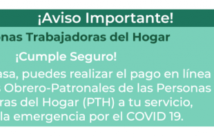 Facilita IMSS pago de cuota en línea para personas trabajadoras del hogar