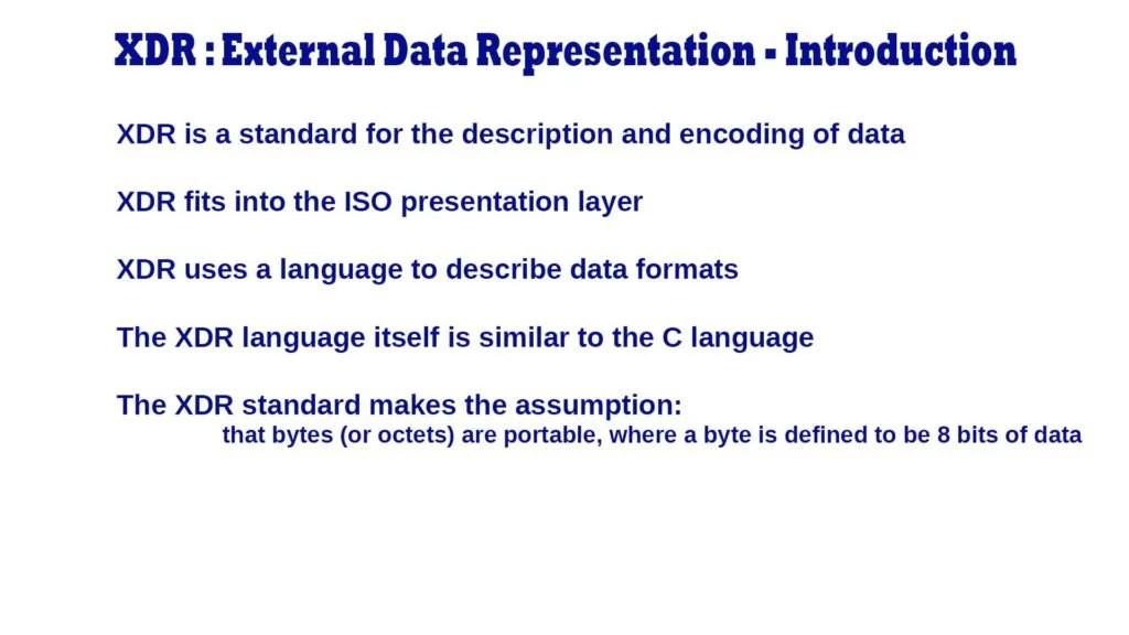 External Data Representation (XDR) Standard – Introduction