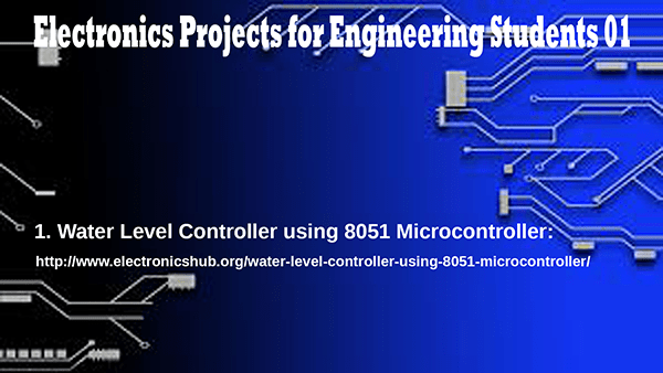 Electronics Projects for Engineering Students Part – 01