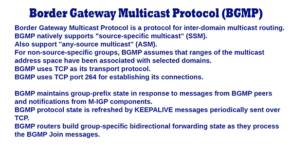 BGMP – Border Gateway Multicast Protocol