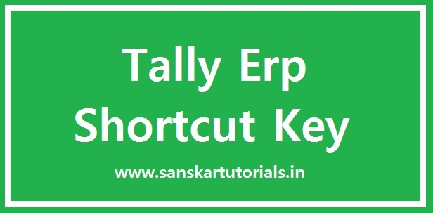 Tally Erp Shortcut Key